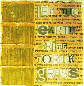let the earth bring forth grass