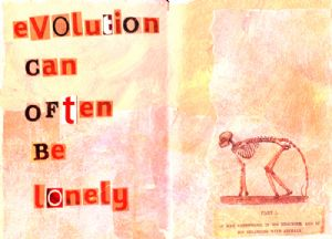 evolution can often be lonely